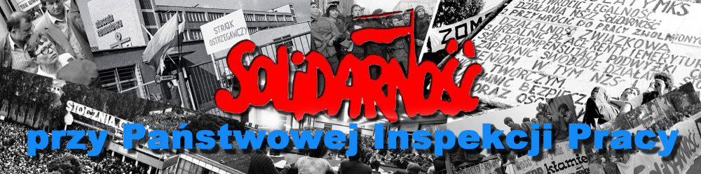 """""""Solidarność"""" przy Państwowej Inspekcji Pracy"""